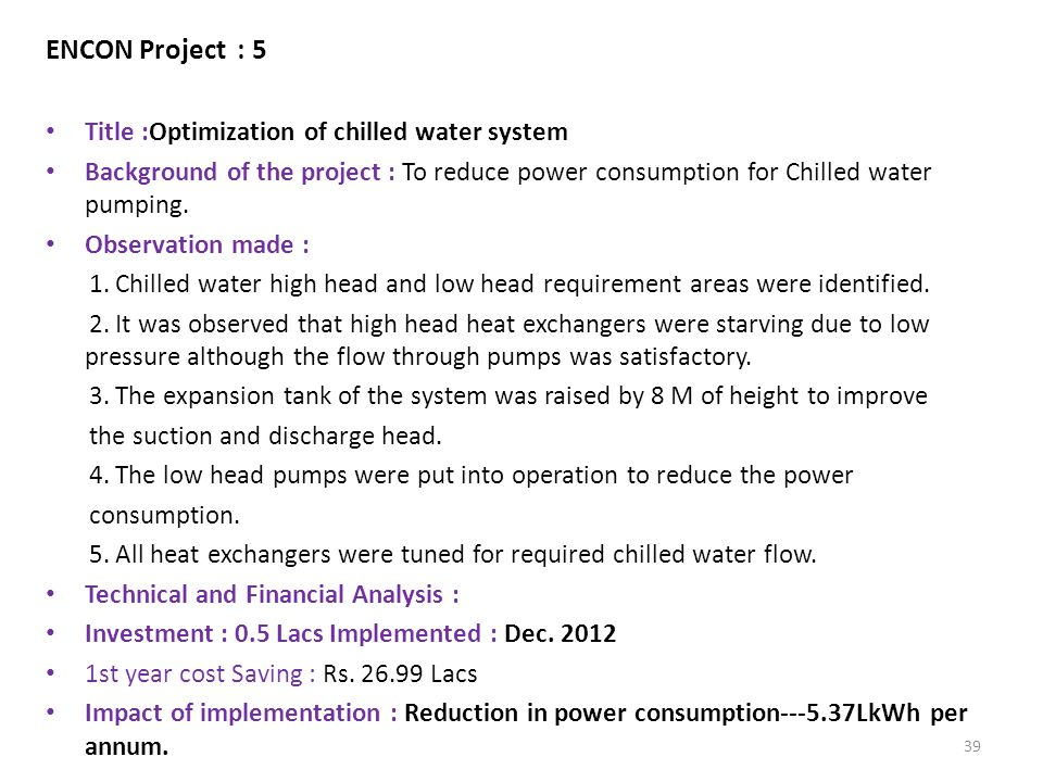 ENCON Project : 5 Title :Optimization of chilled water system