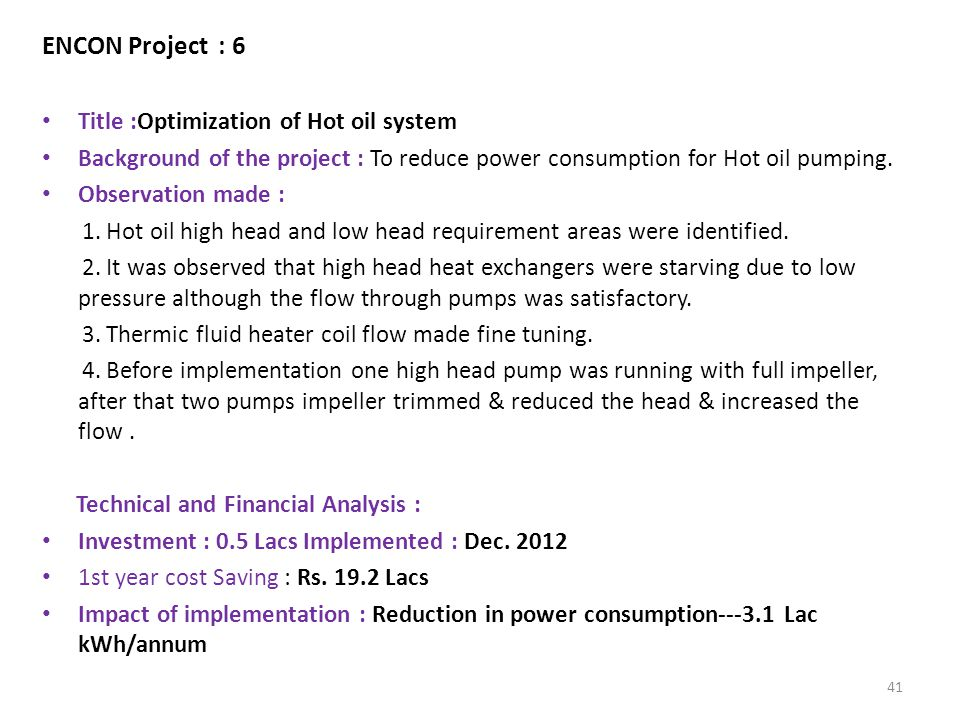 ENCON Project : 6 Title :Optimization of Hot oil system
