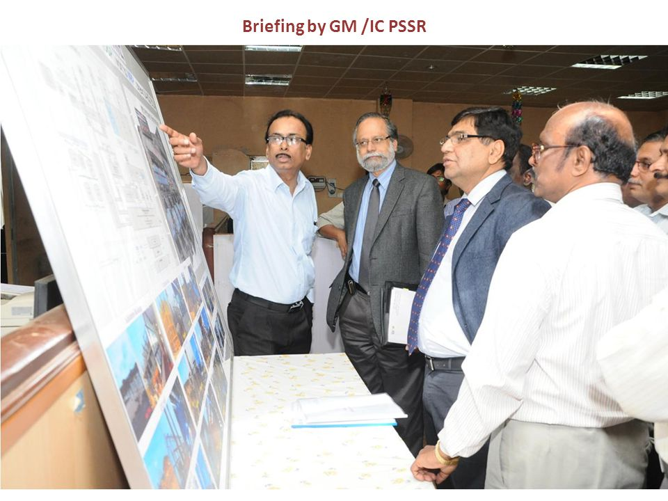 Briefing by GM /IC PSSR