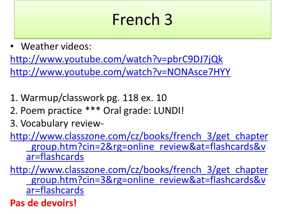 French 3 Weather videos: http://www.youtube.com/watch v=pbrC9DJ7jQk