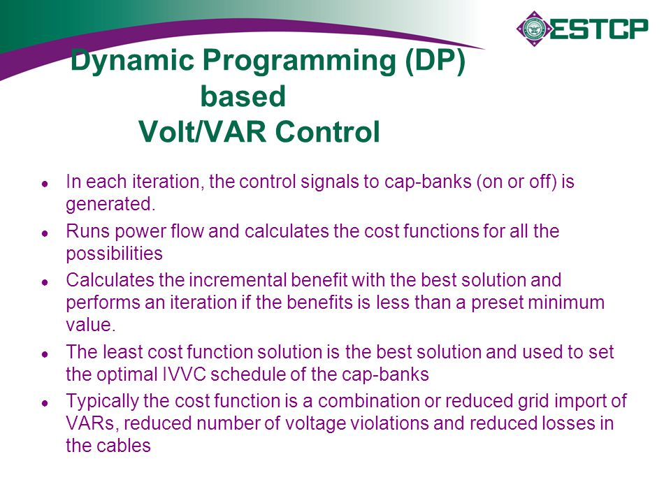Dynamic Programming (DP) based Volt/VAR Control