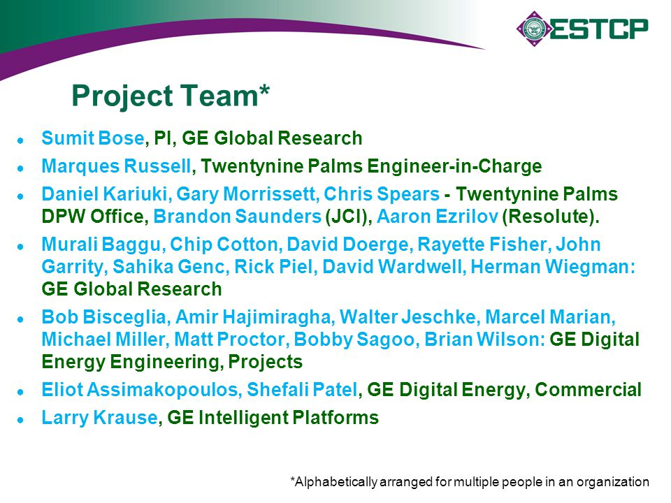 Project Team* Sumit Bose, PI, GE Global Research