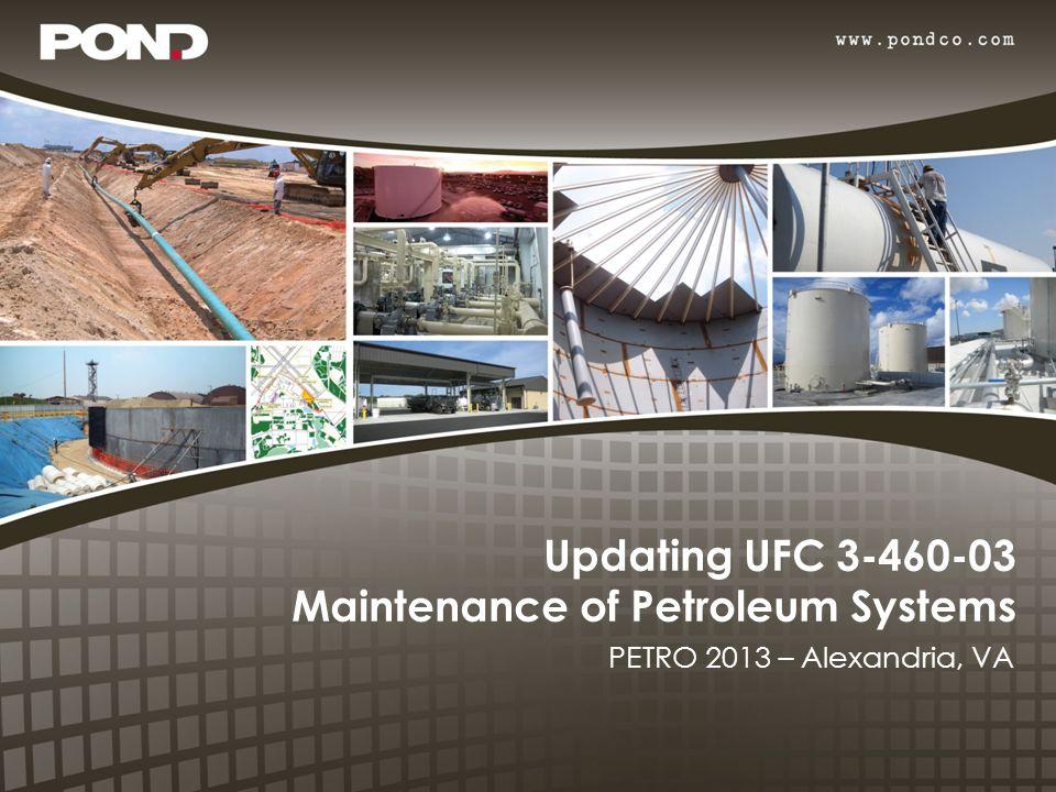 Updating UFC 3-460-03 Maintenance of Petroleum Systems