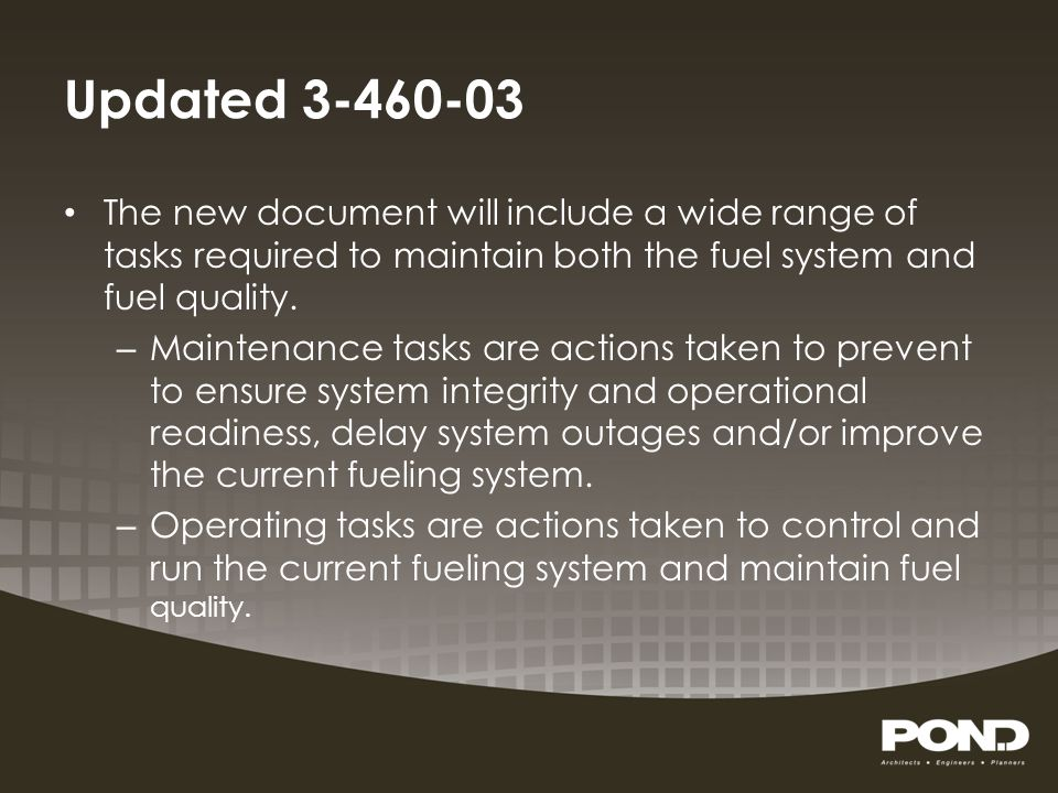 Updated 3-460-03 The new document will include a wide range of tasks required to maintain both the fuel system and fuel quality.