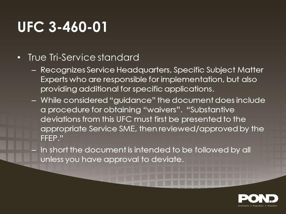 UFC 3-460-01 True Tri-Service standard