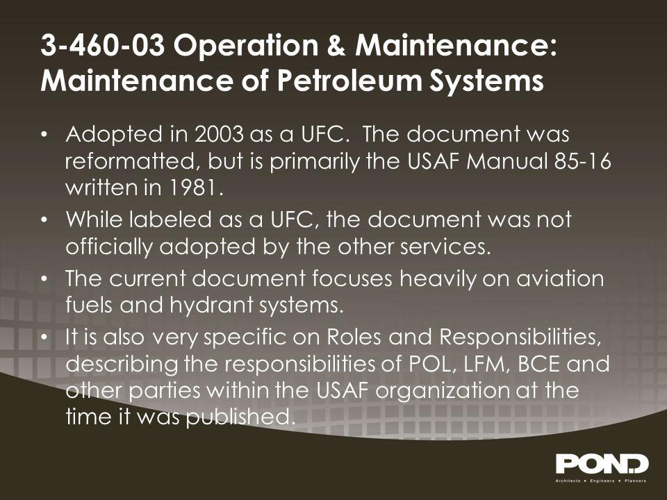 3-460-03 Operation & Maintenance: Maintenance of Petroleum Systems