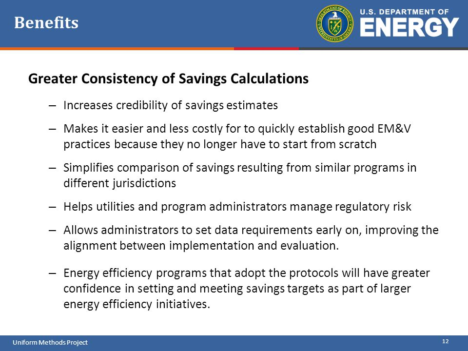 Benefits Greater Consistency of Savings Calculations