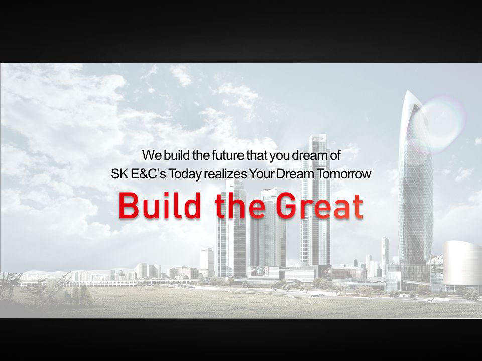 We build the future that you dream of