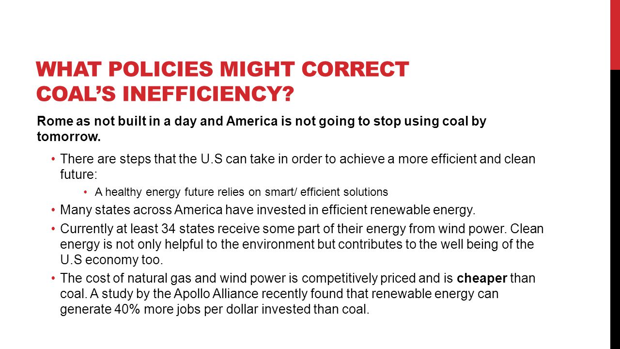 what policies might correct Coal's Inefficiency