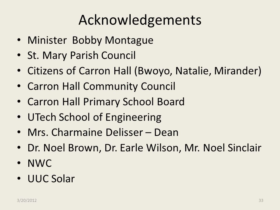 Acknowledgements Minister Bobby Montague St. Mary Parish Council