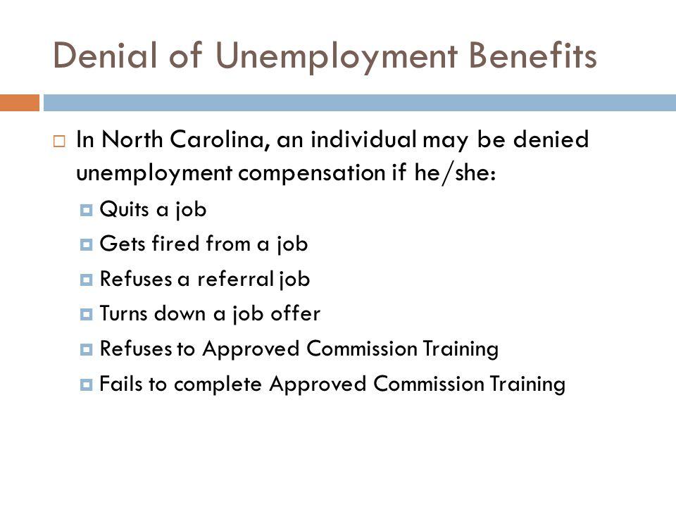 Denial of Unemployment Benefits