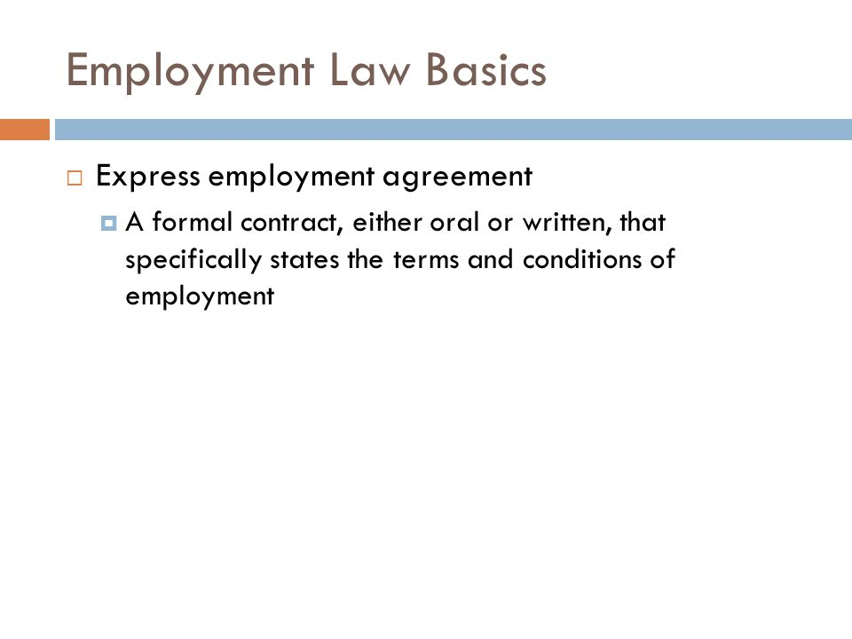 Employment Law Basics Express employment agreement