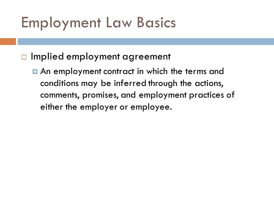 Employment Law Basics Implied employment agreement