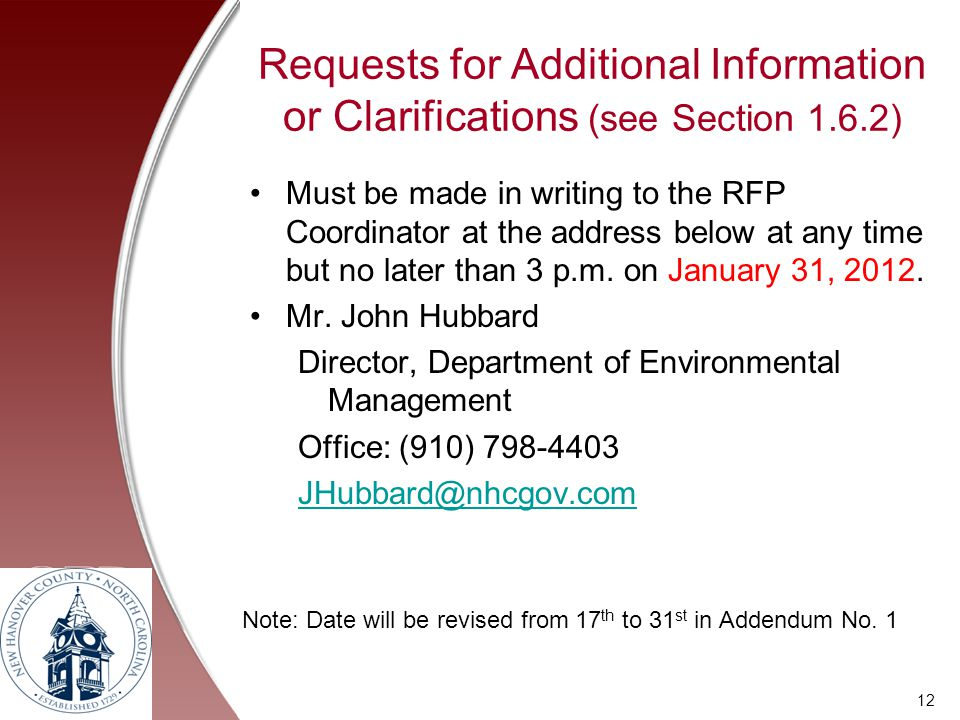 Requests for Additional Information or Clarifications (see Section 1.6.2)