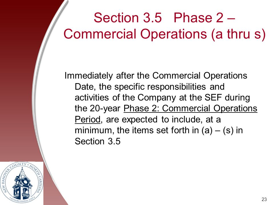 Section 3.5 Phase 2 – Commercial Operations (a thru s)