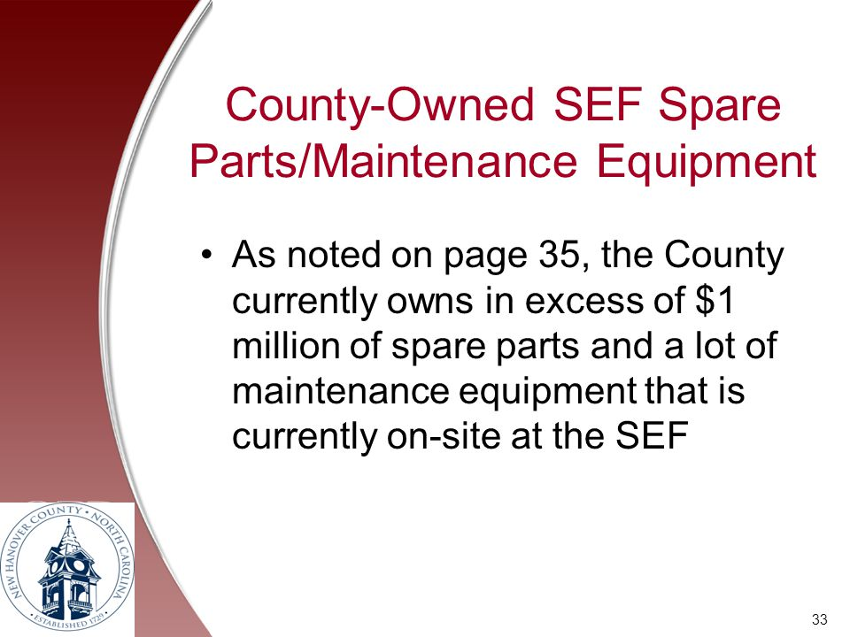 County-Owned SEF Spare Parts/Maintenance Equipment