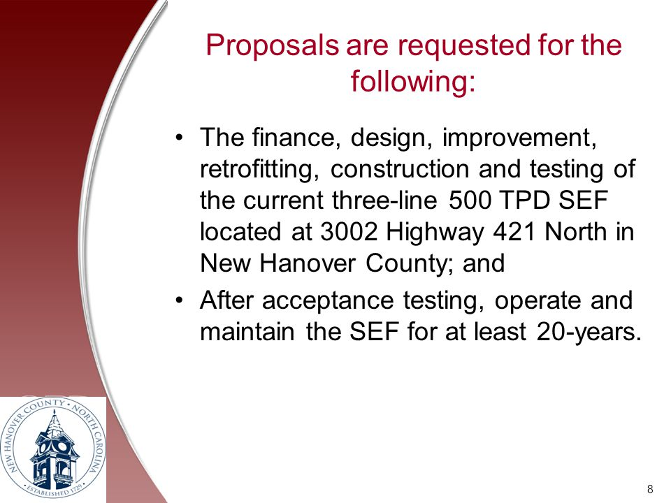 Proposals are requested for the following: