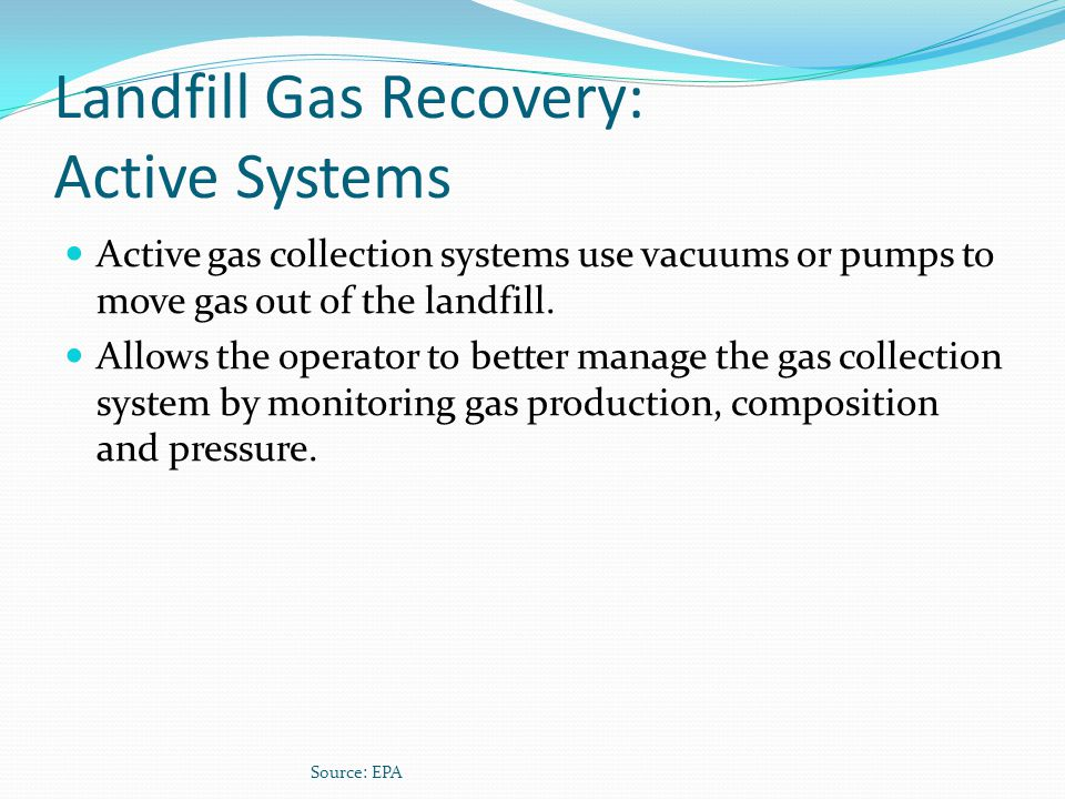 Landfill Gas Recovery: Active Systems