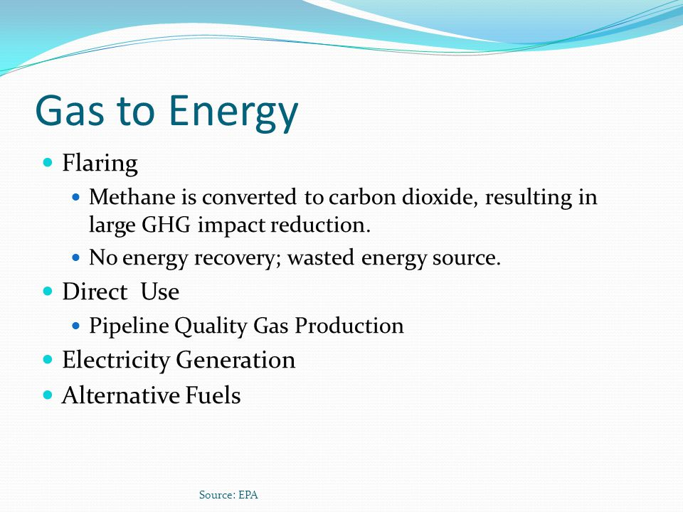 Gas to Energy Flaring Direct Use Electricity Generation