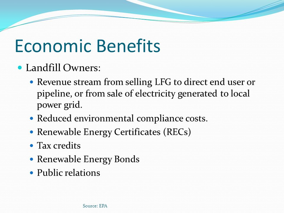 Economic Benefits Landfill Owners: