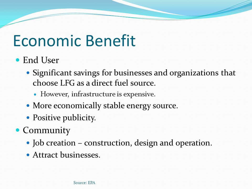 Economic Benefit End User Community