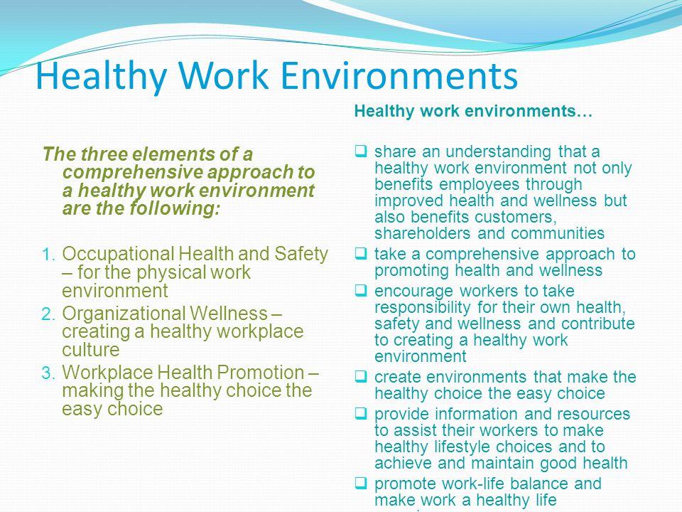 Healthy Work Environments