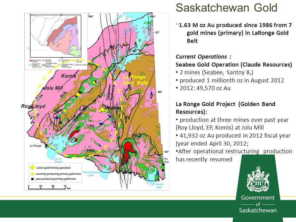 Saskatchewan Gold ~1.63 M oz Au produced since 1986 from 7 gold mines (primary) in LaRonge Gold Belt.