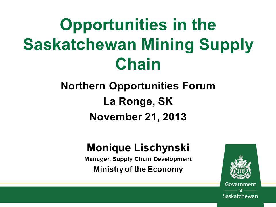 Opportunities in the Saskatchewan Mining Supply Chain