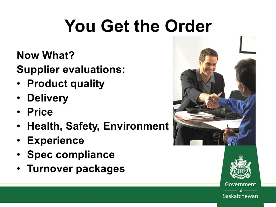 You Get the Order Now What Supplier evaluations: Product quality