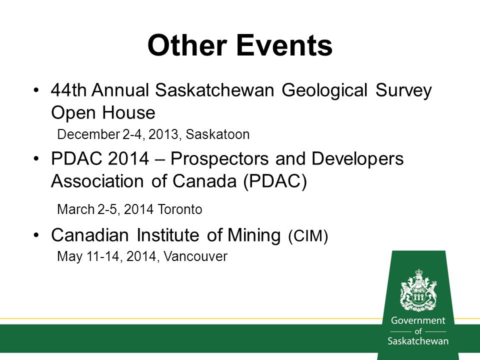 Other Events 44th Annual Saskatchewan Geological Survey Open House