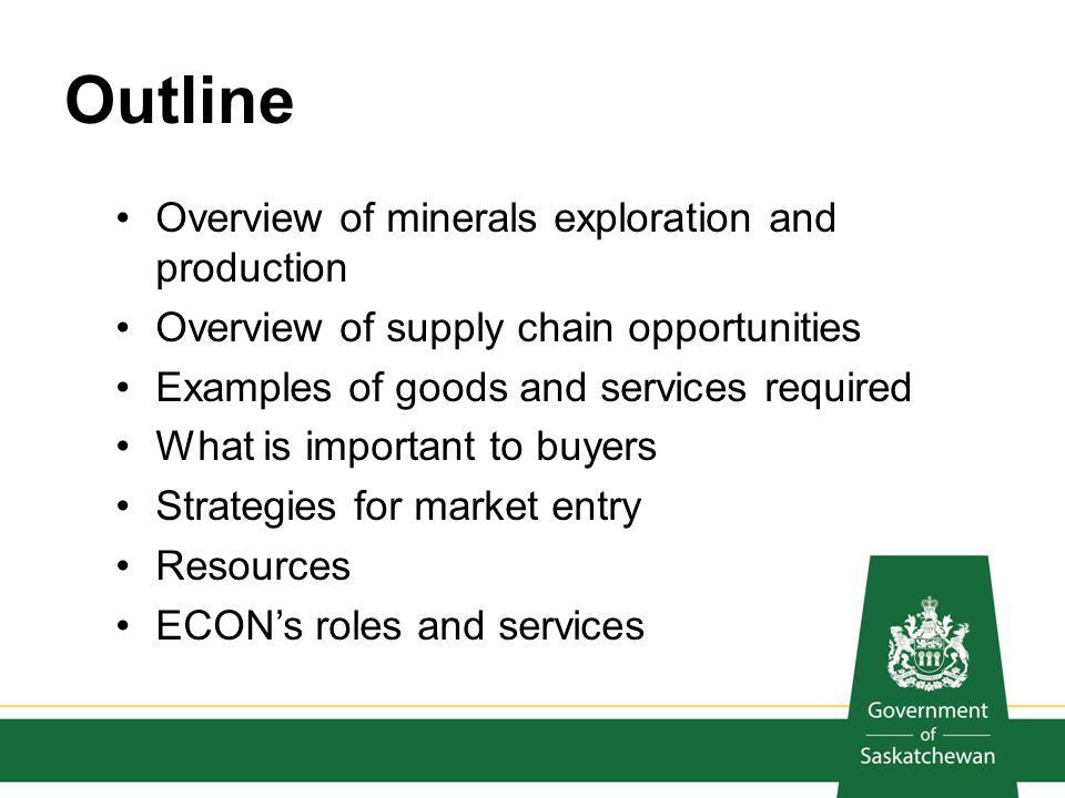 Outline Overview of minerals exploration and production