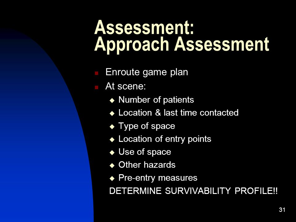 Assessment: Approach Assessment