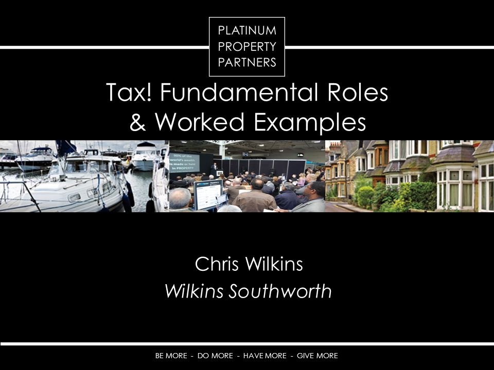 Tax! Fundamental Roles & Worked Examples