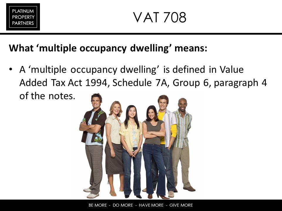 VAT 708 What 'multiple occupancy dwelling' means: