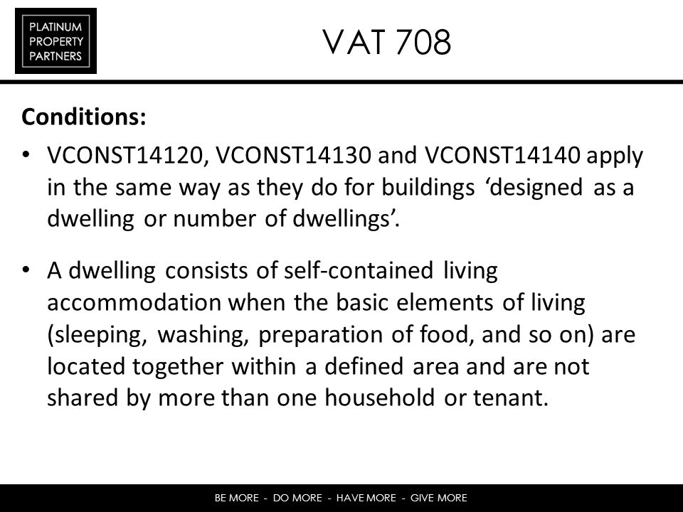 VAT 708 Conditions: