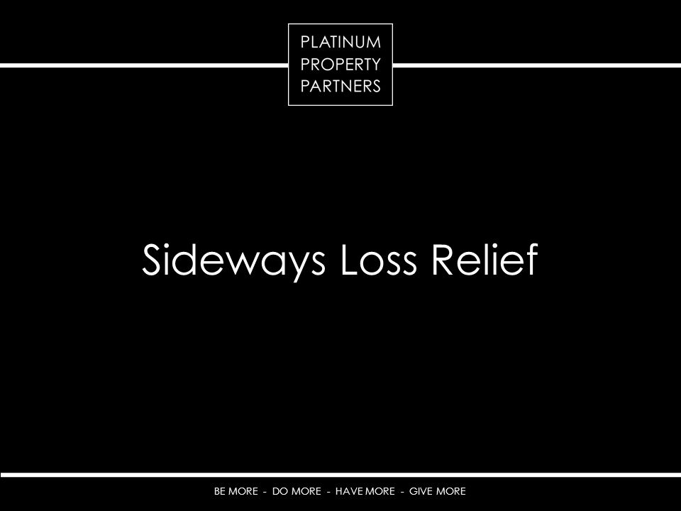 Sideways Loss Relief