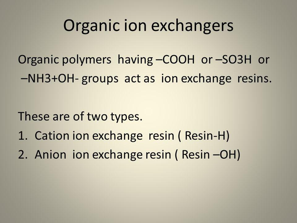 Organic ion exchangers