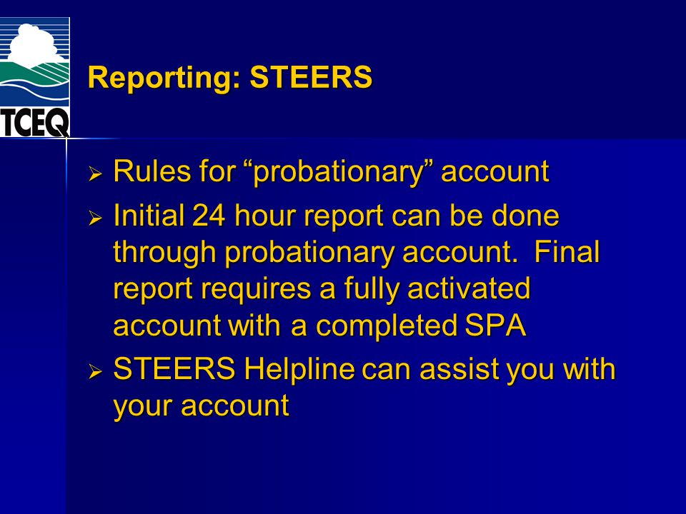 Reporting: STEERS Rules for probationary account.