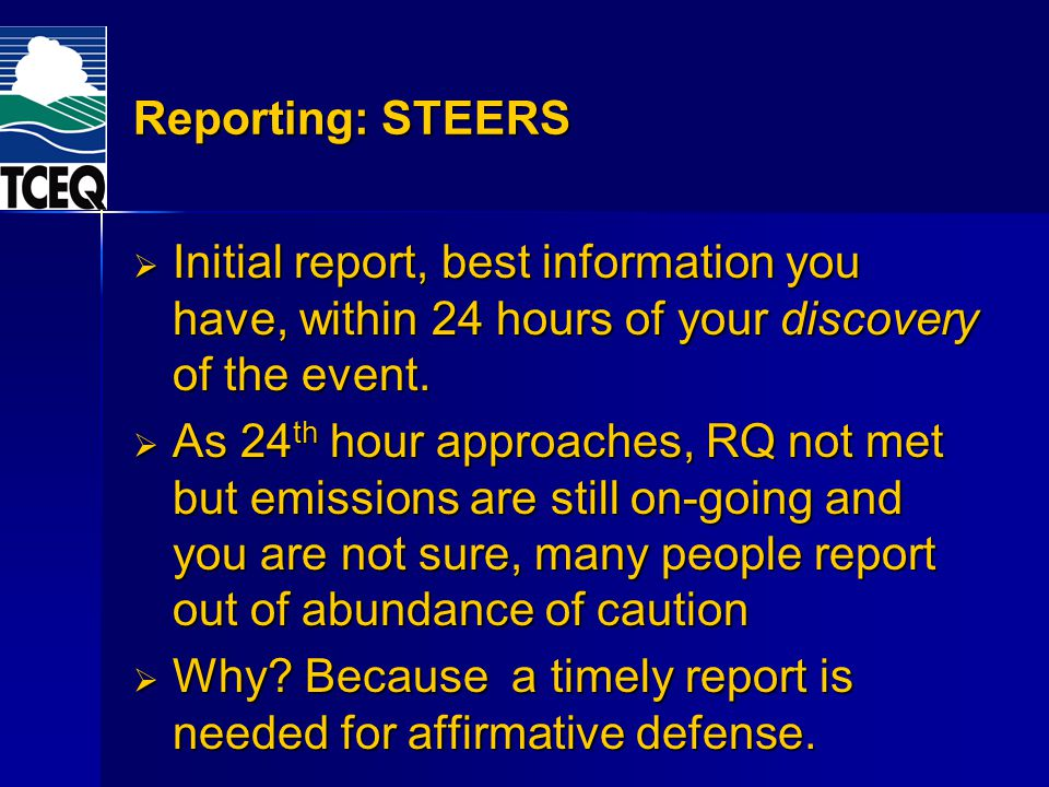 Why Because a timely report is needed for affirmative defense.