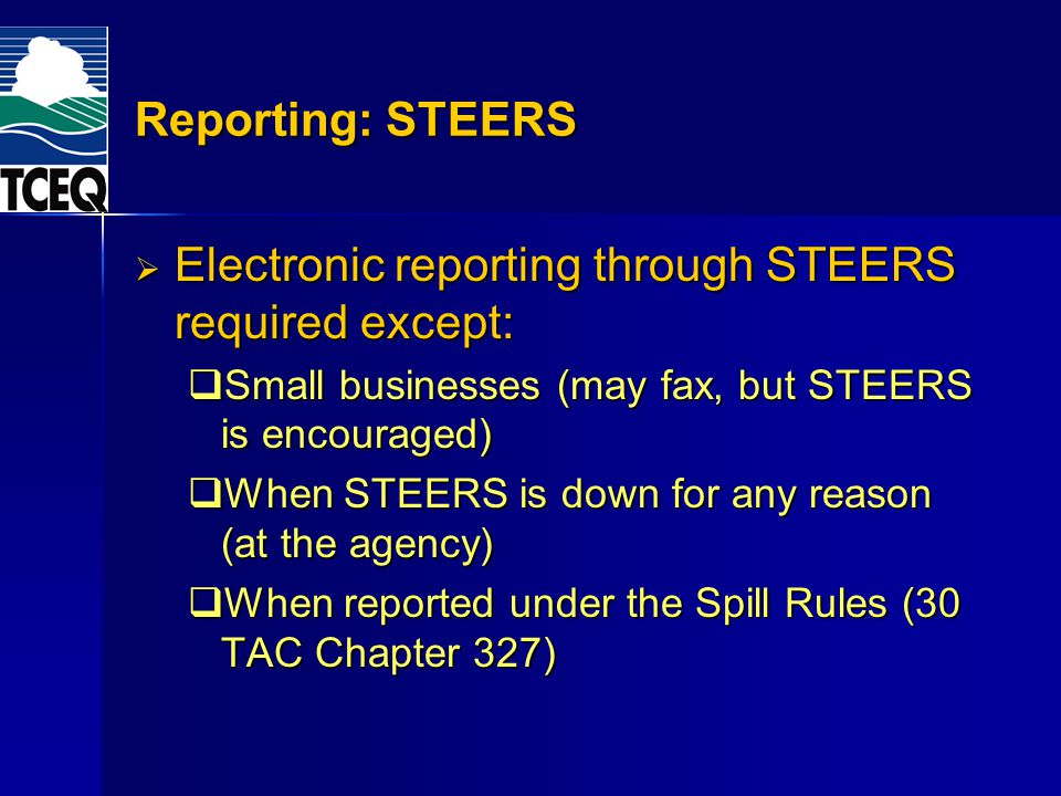 Electronic reporting through STEERS required except: