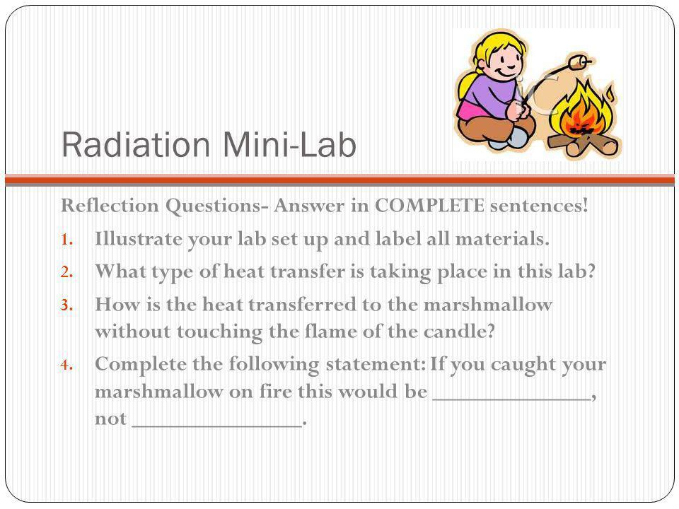 Radiation Mini-Lab Reflection Questions- Answer in COMPLETE sentences!