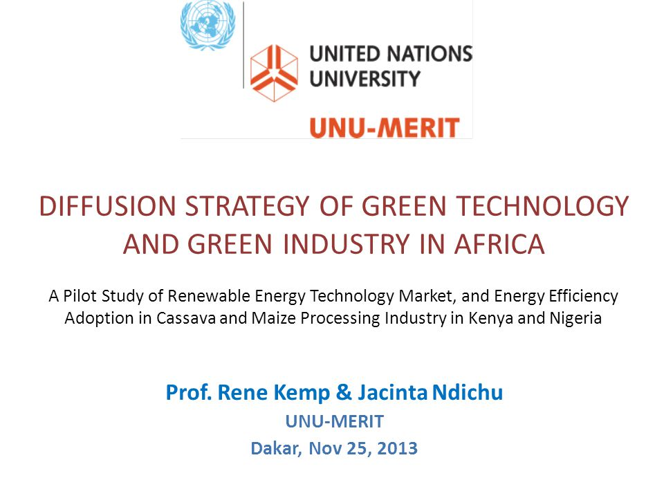 Prof. Rene Kemp & Jacinta Ndichu UNU-MERIT Dakar, Nov 25, 2013