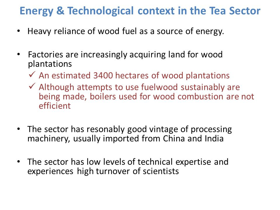Energy & Technological context in the Tea Sector