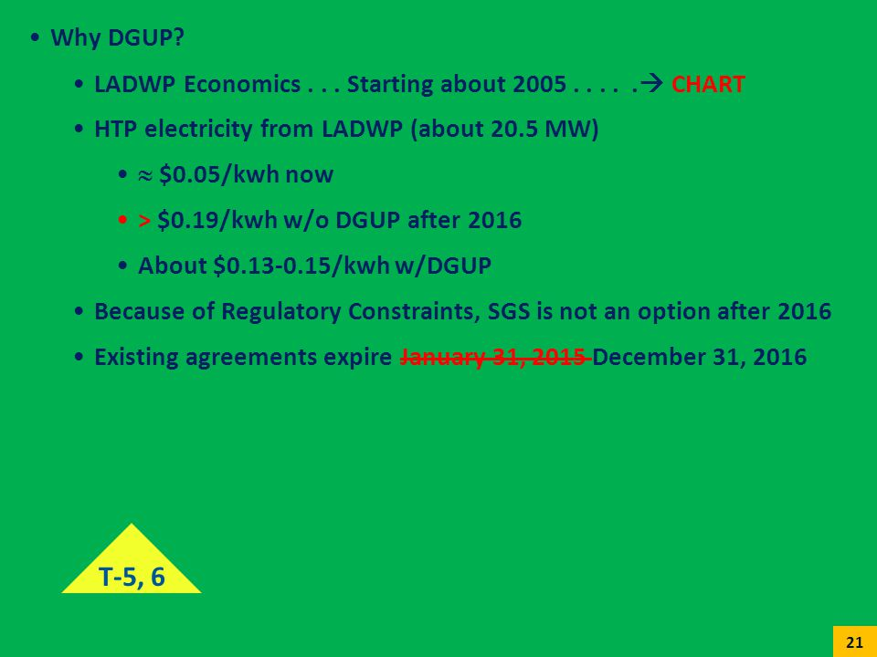Why DGUP LADWP Economics . . . Starting about 2005 . . . . . CHART. HTP electricity from LADWP (about 20.5 MW)
