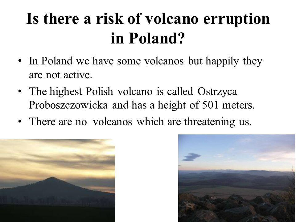 Is there a risk of volcano erruption in Poland