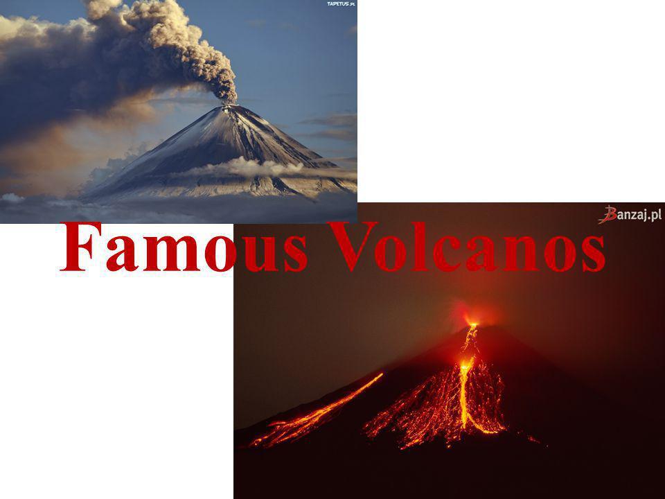 Famous Volcanos