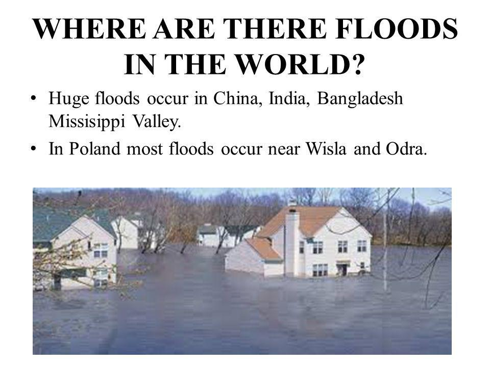 WHERE ARE THERE FLOODS IN THE WORLD