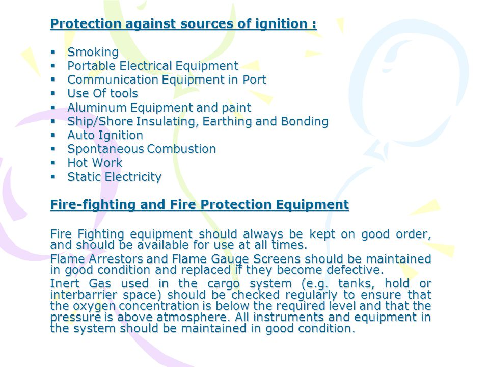 Protection against sources of ignition :