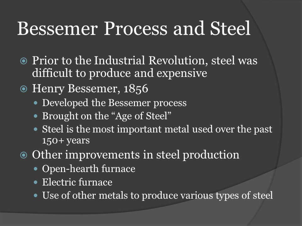 Bessemer Process and Steel