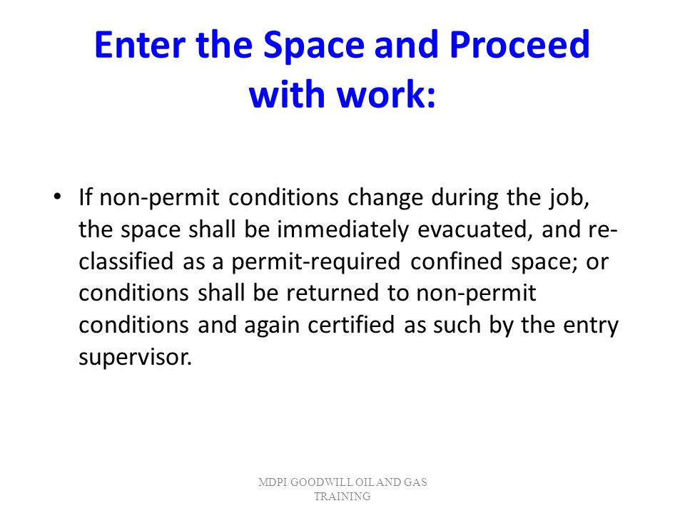 Enter the Space and Proceed with work: